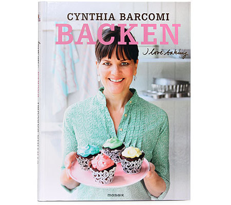 cynthia barcomi backbuch i love baking s bis herzhaft 70 neue rezepte page 1. Black Bedroom Furniture Sets. Home Design Ideas