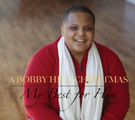 "A Bobby Hill Christmas ""My Best for Him"" CD"