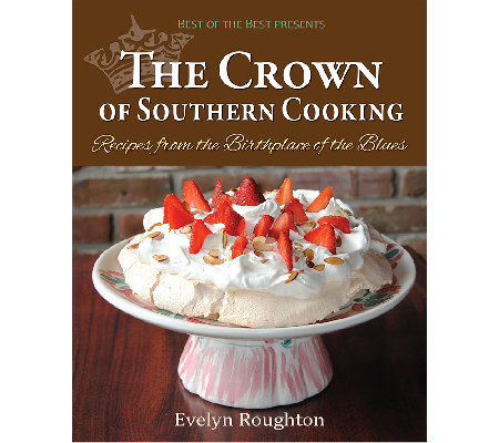 """The Crown of Southern Cooking"" Cookbook by Evelyn Roughton"