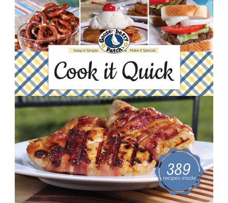 Cook it Quick Cookbook by Gooseberry Patch