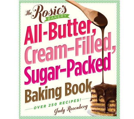 Rosie'sBakery: All-Butter, Cream-Filled, Sugar-Packed Baking Book