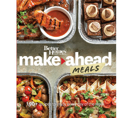 Better Homes & Gardens Make-Ahead Meals Cookbook