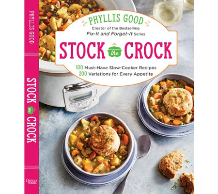 """Stock the Crock Cookbook"" by Phyllis Good"