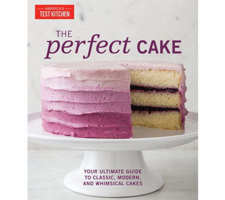 """The Perfect Cake"" Cookbook by America's Test Kitchen"