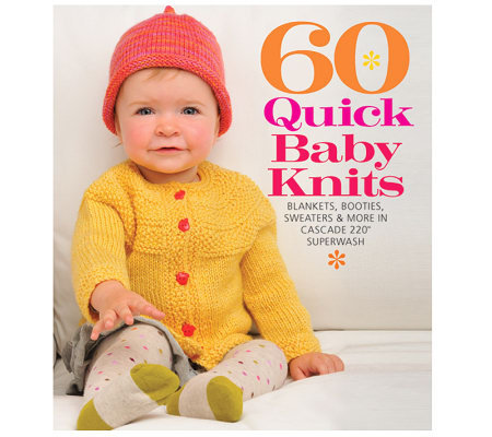 Sixth & Springs Books - 60 Quick Baby Knits