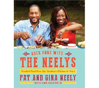 """Back Home with the Neelys"" Cookbook by Pat and Gina Neely - F11525"