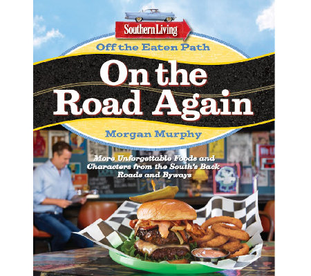 """Off the Eaten Path: On the Road Again"" by Southern Living"