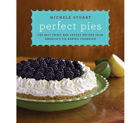 """Perfect Pies"" Cookbook by Michele Stuart"