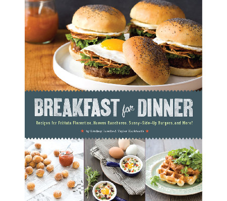 """Breakfast for Dinner"" Cookbook by L. Landis and T. Hackbarth"