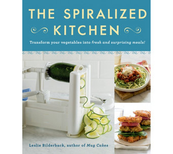 The Spiralized Kitchen Cookbook by Leslie Bilderback - F12343