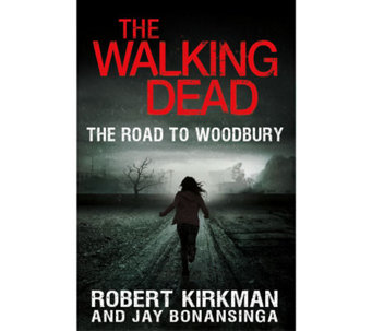 The Walking Dead: The Road_to Woodbury Hardcover Book - F11149