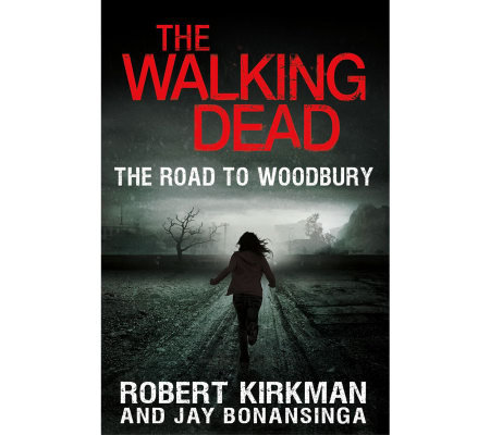 The Walking Dead: The Road_to Woodbury Hardcover Book