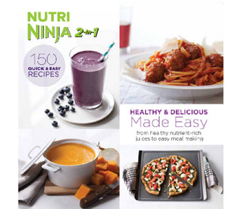 """Nutri Ninja 2-in-1 Healthy & Delicious Recipes Made Easy"" Cookbook - F11850"