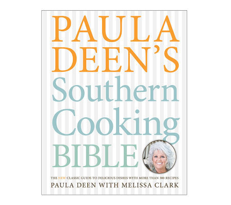 """Southern Cooking Bible"" Cookbook by Paula Deen"