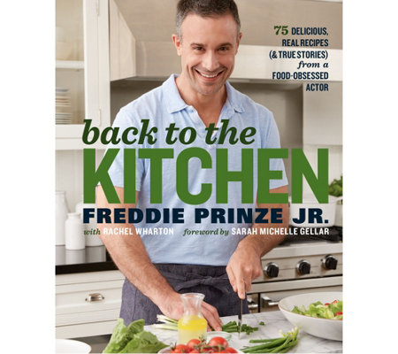 Back to the Kitchen by Freddie Prinze Jr.