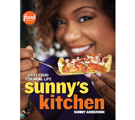 """Sunny's Kitchen"" Cookbook by Sunny Anderson"