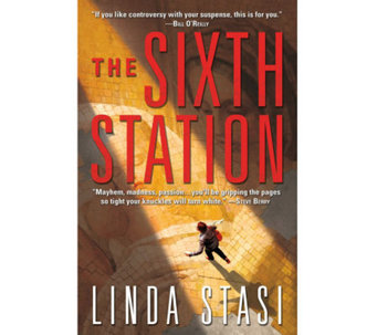 """The Sixth Station"" Hardcover Book by Linda Stasi - F11061"