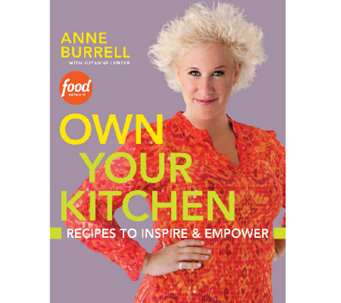 """Own Your Kitchen"" Cookbook by Anne Burrell & Suzanne Lenzer - F11263"