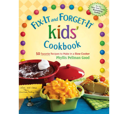 """Fix-It and Forget-It"" Kids Cookbook by Phyllis Good"