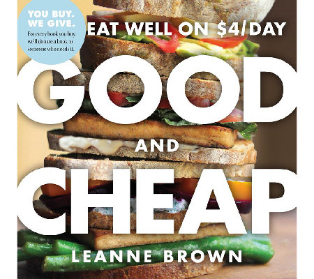 """Good and Cheap"" Cookbook by Leanne Brown"