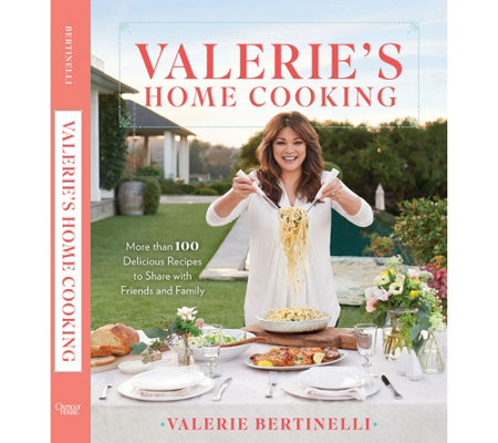 """Valerie's Home Cooking"" Cookbook by Valerie Bertinelli"