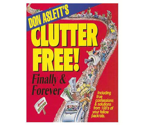 "Don Aslett's ""Clutter Free! Finally & Forever"""