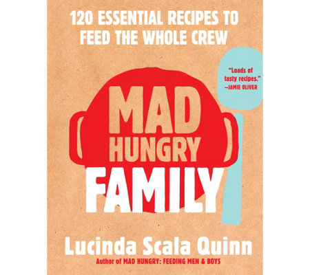 """Mad Hungry Family"" Cookbook by Lucinda Scala Quinn"