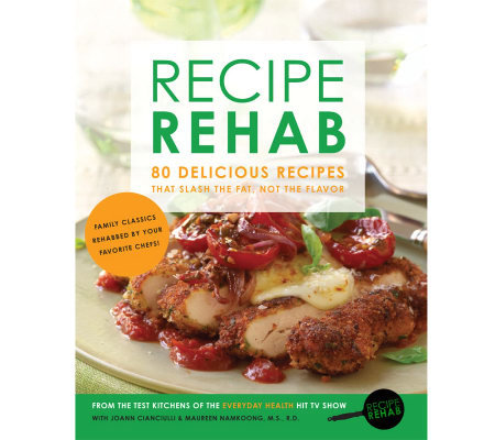 """Recipe Rehab"" Cookbook by Everyday Health"