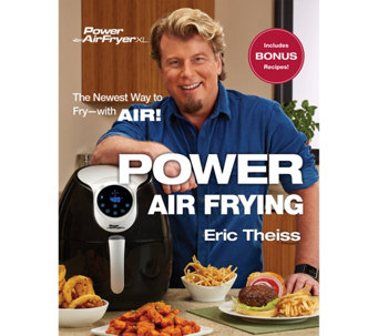 """Power Air Frying"" Cookbook by Eric Theiss - F12685"