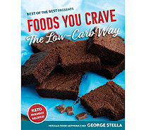 """Foods You Crave, The Low-Carb Way"" Cookbook by George Stella - F13185"
