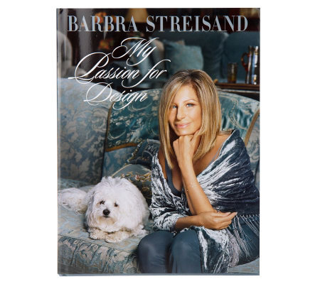 """My Passion For Design"" by Barbra Streisand Hardcover Book"