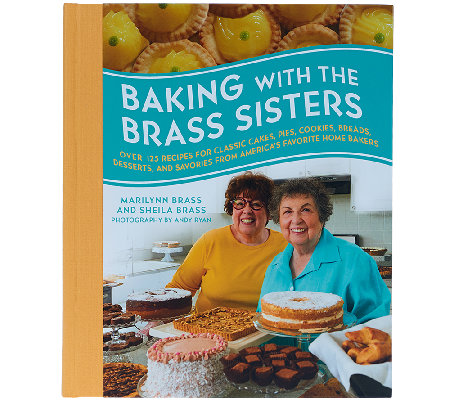 """Baking with the Brass Sisters"" by Marilynn and Sheila Brass"
