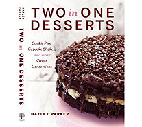 """Two in One Desserts"" Cookbook by Haley Parker - F12789"