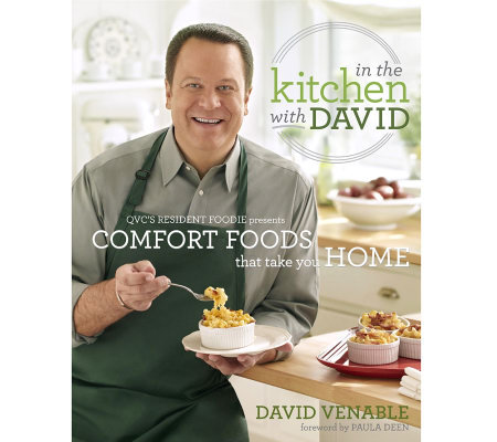 """In the Kitchen with David: Comfort Foods That Take You Home"" Cookbook"