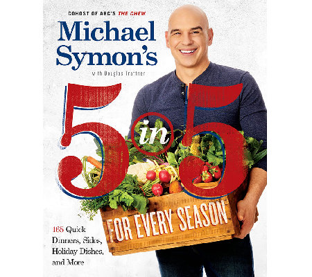 """Michael Symon's 5-in-5 for Every Season"" Cookbook"