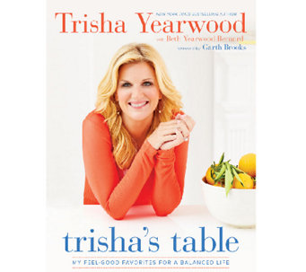 """Trisha's Table"" Cookbook by Trisha Yearwood - F11794"
