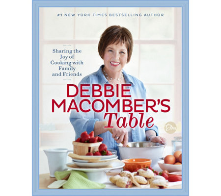 """Debbie Macomber's Table"" Cookbook by Debbie Macomber"