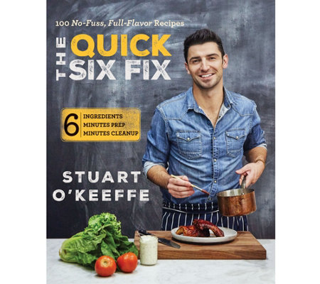 The Quick Six Fix Cookbook by Stuart O'Keeffe