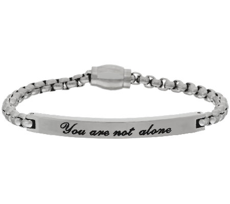 "Stainless Steel ""You are Not Alone"" ID Bracelet w/ Magnetic Clasp"