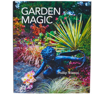"""Garden Magic"" Hardcover Book Signed by Phillip Watson - M48955"