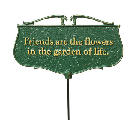 Friends are the Flowers - Garden Poem Sign