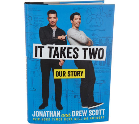 It Takes Two: Our Story by Jonathan and Drew Scott