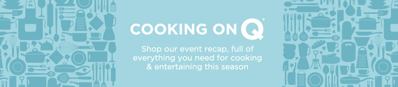 Cooking on Q®—Shop our event recap, full of everything you need for cooking & entertaining this season