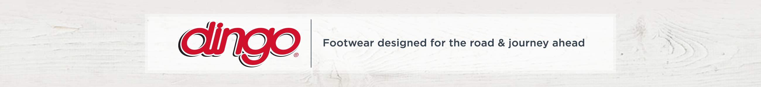 Dingo — Footwear designed for the road & journey ahead
