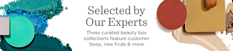 Selected by Our Experts  These curated beauty box collections feature customer faves, new finds & more
