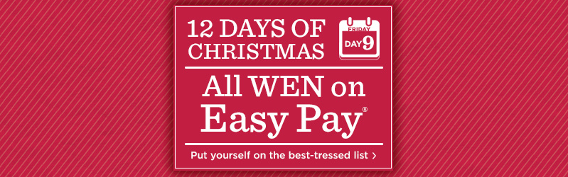 12 Days of Christmas: Day 9 All WEN on Easy Pay®  Put yourself on the best-tressed list