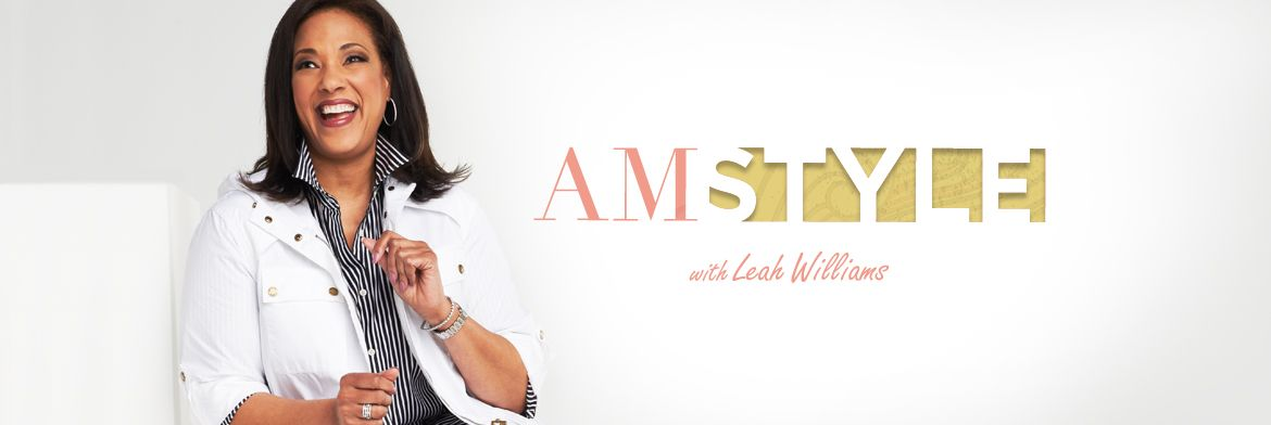 AM Style® with Leah Williams