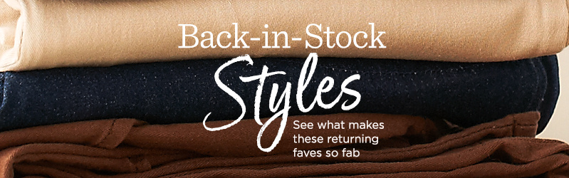 Back-in-Stock Styles — See what makes these returning faves so fab