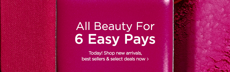All Beauty for 6 Easy Pays