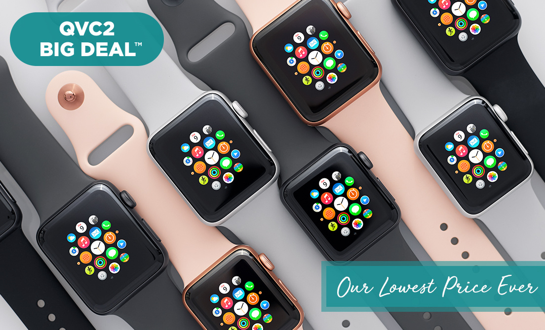 QVC2 Big Deal™ — Apple Watch® Series 3 — Our Lowest Price Ever
